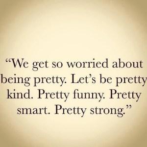 Pretty kind etc